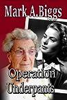Operation Underpants (Max & Olivia #1)