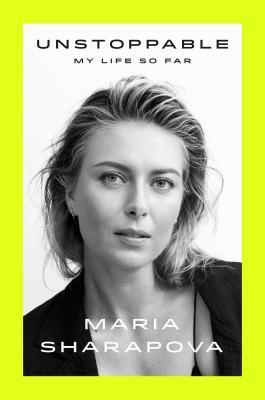 Unstoppable Maria Sharapova PDF