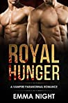 Royal Hunger: A Vampire Paranormal Romance