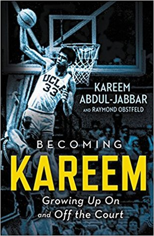 Becoming Kareem by Kareem Abdul-Jabbar