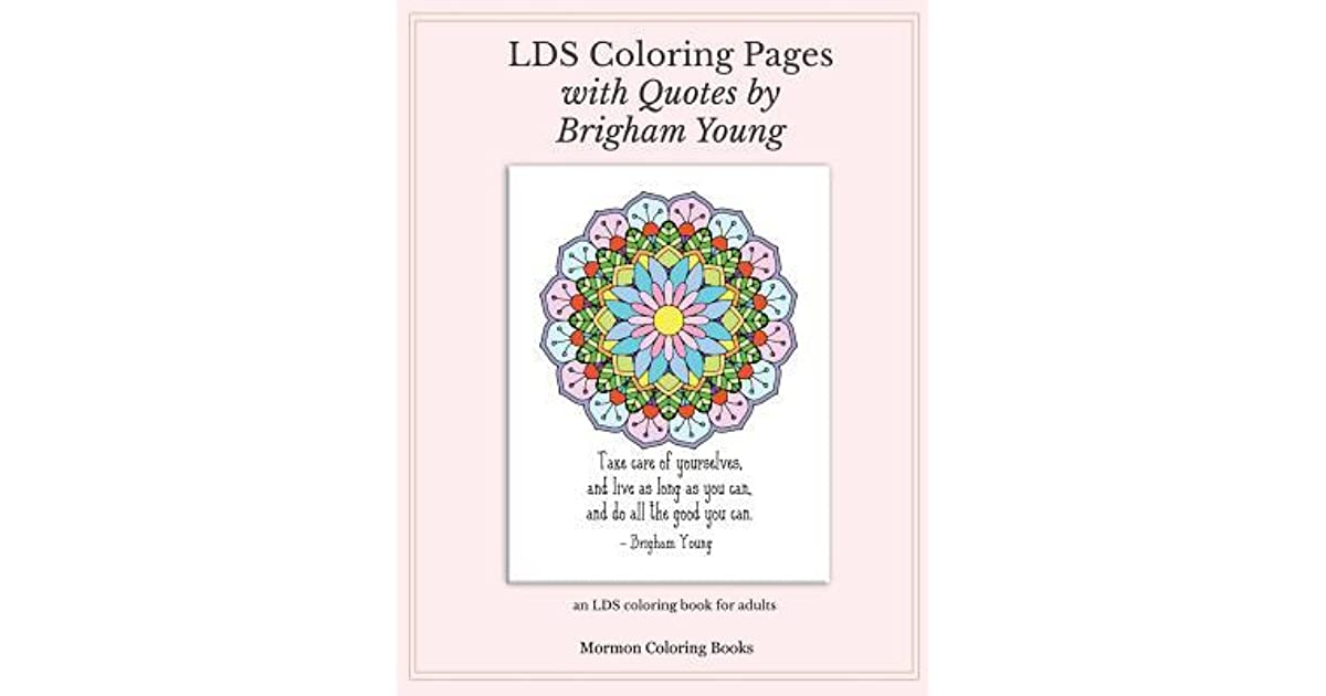 Lds Coloring Pages with Quotes from Brigham Young: An Lds ...