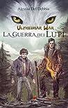 La guerra dei lupi (Ulfhednar War, #1)