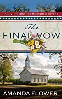 The Final Vow