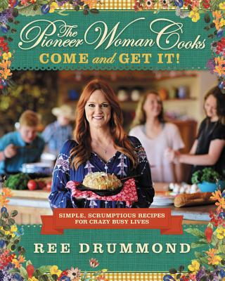 The Pioneer Woman Cooks - Come and Get It
