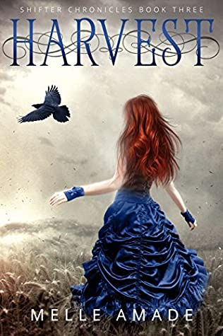 Harvest (Shifter Chronicles, #3)