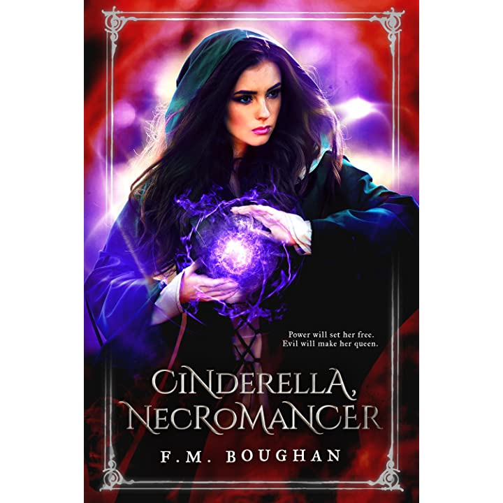 Cinderella Necromancer By FM Boughan