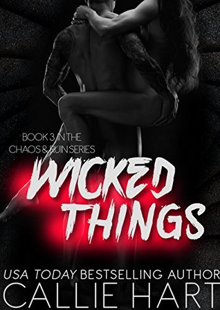 Wicked Things (Chaos & Ruin #3)