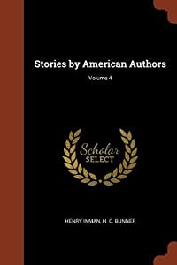 Stories by American Authors; Volume 4