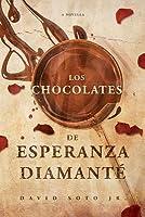Los Chocolates de Esperanza Diamanté: A Tale of Love, Death, and Chocolate