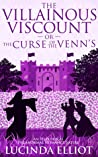 The Villainous Viscount: Or the Curse of the Venns