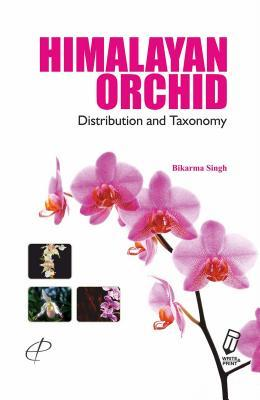 Himalayan Orchids: Distribution and Taxonomy