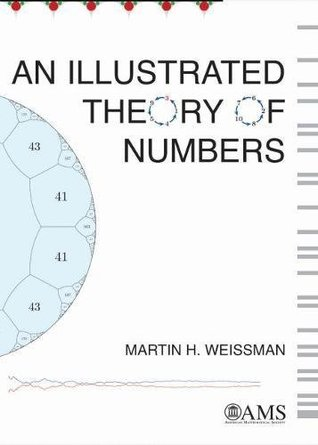 An Illustrated Theory of Numbers