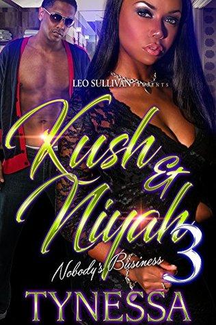 Kush and Niyah 3: Nobody's Business