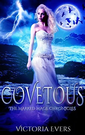 Covetous (The Marked Mage Chronicles, #2)