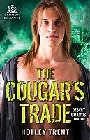 The Cougar's Trade (Desert Guards)