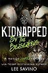 Kidnapped By The Berserkers (The Berserker Brides, #3)