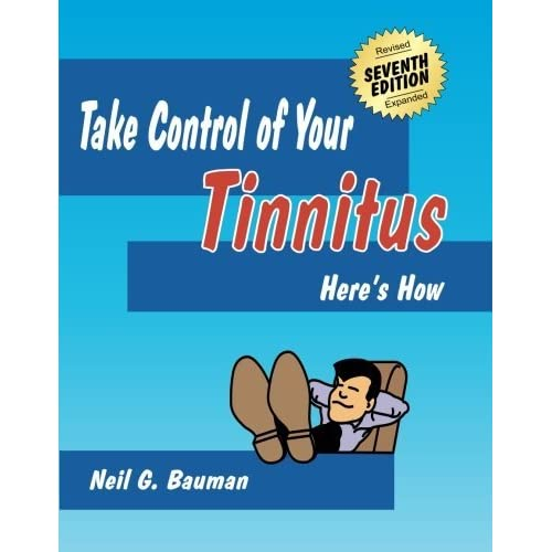 Take Control Of Your Tinnitus Here S How By Neil G Bauman