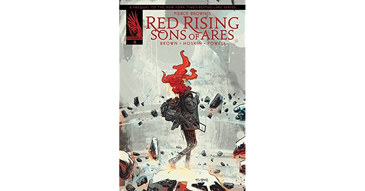 Pierce Browns Red Rising Sons Of Ares 3 By Pierce Brown