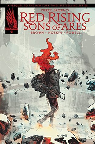 Pierce Brown's Red Rising: Sons of Ares #3 by Pierce Brown