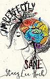 Imperfectly Sane