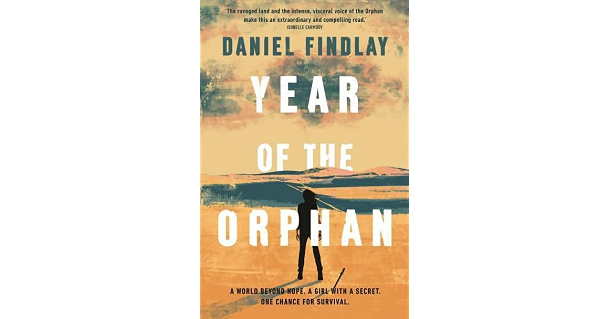 Year of the orphan by daniel findlay fandeluxe Choice Image