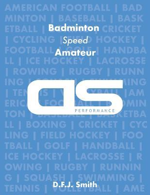 DS Performance - Strength & Conditioning Training Program for Badminton, Speed, Amateur