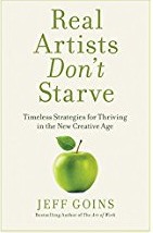 Real-Artists-Don-t-Starve-Timeless-Strategies-for-Thriving-in-the-New-Creative-Age