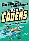 Potions & Parameters (Secret Coders, #5)