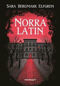Norra Latin (Stockholmsserien #1)