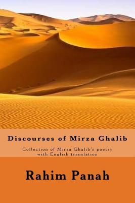 Discourses of Mirza Ghalib