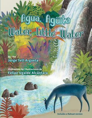 Agua, Aguita / Water, Little Water