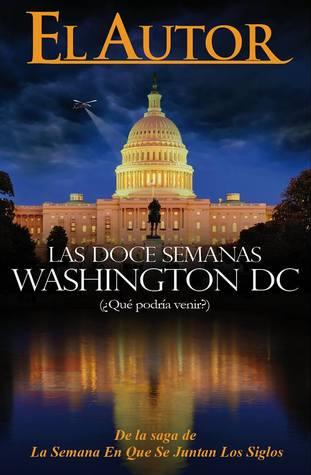 Las Doce Semanas Washington DC