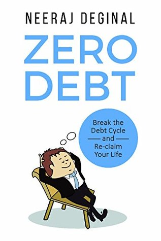 Zero Debt by Neeraj Deginal