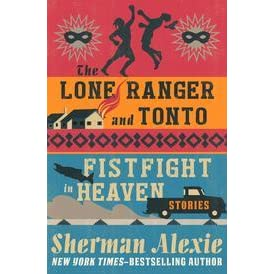 a review of the stories the lone ranger and tonto fistfight in heaven The lone ranger and tonto fistfight in heaven by sherman alexie in doc, fb2, txt download e-book.