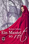 Ein Mantel so rot by Barbara Schinko