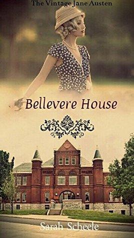 Bellevere House by Sarah Scheele