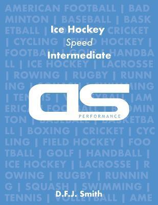 DS Performance - Strength & Conditioning Training Program for Ice Hockey, Speed, Intermediate