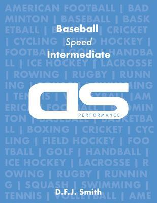 DS Performance - Strength & Conditioning Training Program for Baseball, Speed, Intermediate