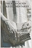 Commentaries On St. Paul's First Epistle To The Corinthians