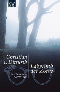 Labyrinth des Zorns: Stachelmanns fünfter Fall