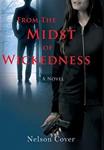 From the Midst of Wickedness