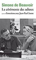 La cérémonie des adieux / Entretiens avec Jean-Paul Sartre (Folio)