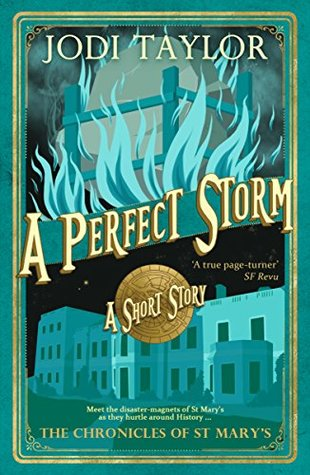 A Perfect Storm by Jodi Taylor