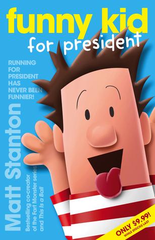 Funny Kid for President (Funny Kid, #1)