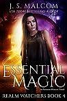 Essential Magic (Realm Watchers, #4)