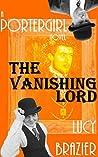 PorterGirl: The Vanishing Lord
