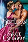 The Gentleman Who Loved Me (Heart of Enquiry, #6)