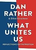 What Unites Us: Reflections on Patrioti…