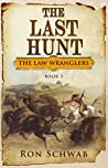 The Last Hunt (The Law Wranglers,  #3)