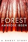 Forest (Afterlife Investigations, #2)
